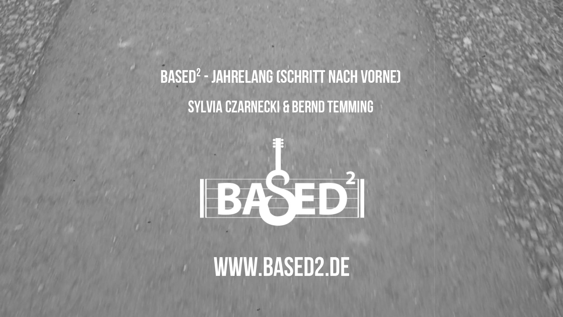 [based]² - Jahrelang (Schritt nach vorn)